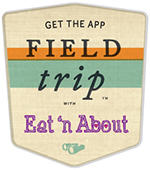 get Eat 'n About on the Field Trip app