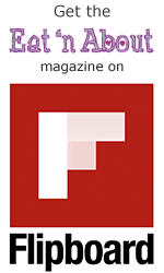 get the Eat 'n About magazine on Flipboard